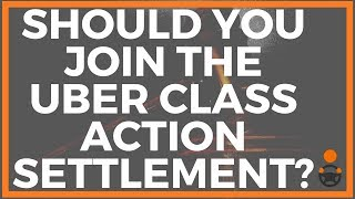 Should You Join the Uber Class Action Settlement?