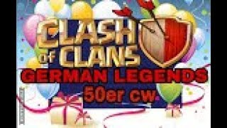 GERMAN LEGENDS ( Clankrieg Nr.12 /Teil 1)CLASH OF CLANS /CW + TROPHY PUSH / POKIJAGD /DEU. Juli 2018
