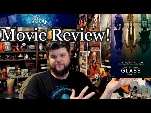 Glass - Movie Review!