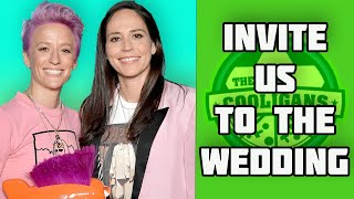 Sue Bird And Megan Rapinoe MUST Invite The Cooligans To Their Wedding