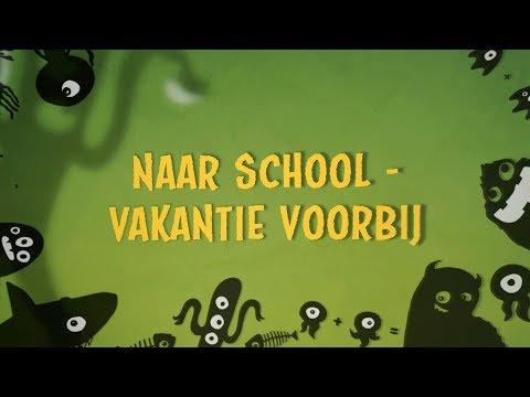 Naar school vakantie voorbij - Kinderen voor Kinderen (songtekst)