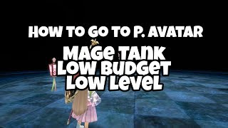 Toram Online - P. Avatar coming back ! How to go, tank in low budget and level