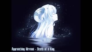 Death of a King - Approaching Nirvana