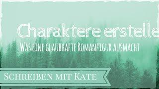 Wie schreibt man ein Buch?    Charaktere erstellen   Schreiben mit Kate