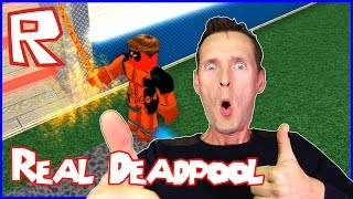 I'm The Real Deadpool Superhero / Roblox Superhero Tycoon