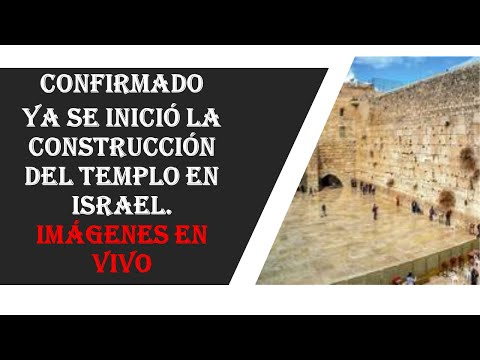 CONFIRMADO HOY- TERCER TEMPLO EN ISRAEL EN CONSTRUCCION - IMAGENES EN VIVO ¿SERÁ VERDAD?