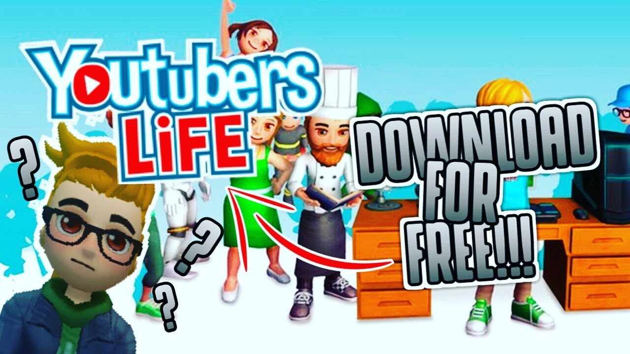 how to download youtubers life for free