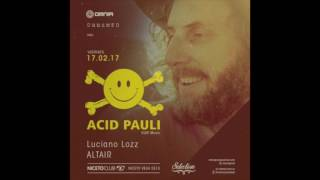 Altair @ Niceto Club (Acid Pauli Opening) Buenos Aires 17/02/2017