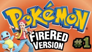 Pokémon Fire Red #1 O Começo