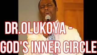 Dr olukoya - God's Inner Circle (Deliverance Prayers)