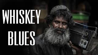 Relaxing Whiskey Blues | Best Of Slow Blues/Guitar Blues | Whiskey Blues
