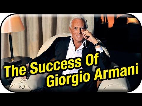 The success of Giorgio Armani   Founder of Armani Fashion Company