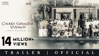 CHEKKA CHIVANTHA VAANAM | Official Trailer - Tamil | Mani Ratnam | Lyca Productions | Madras Talkies streaming
