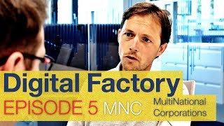 Digital Factory EP5 - Steven and Multinational Corporations 1