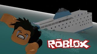 SURVIVES THE BOAT THAT IS SINKING INTO ROBLOX!