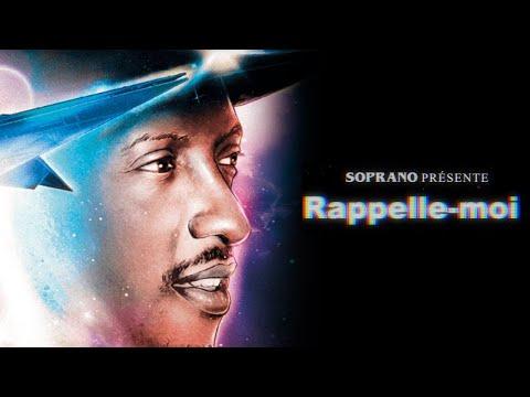 Youtube: Soprano – Rappelle-moi (Les origines de l'album)