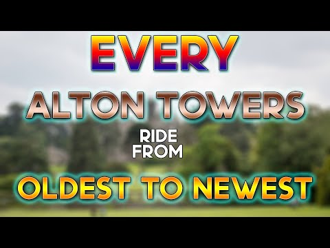 EVERY Ride At Alton Towers From Oldest To Newest!