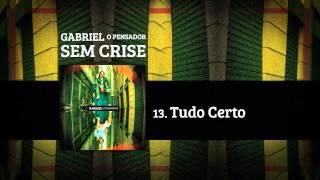 Gabriel o Pensador - Tudo Certo (2012)