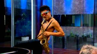 Sexy Sax Man invades The Glass House - Part 1