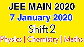 JEE Main Answer key 2020 | 7 January 2020 Shift 2 Full Answer key With Solutions