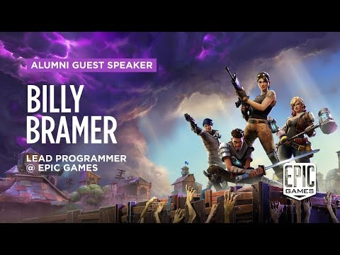 Alumni Guest Speaker: Billy Bramer - Lead Programmer @ Epic