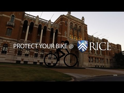 Protecting your bike at Rice University