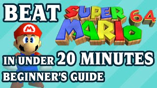 Super Mario 64 20-minute Beginner's Speedrun Guide