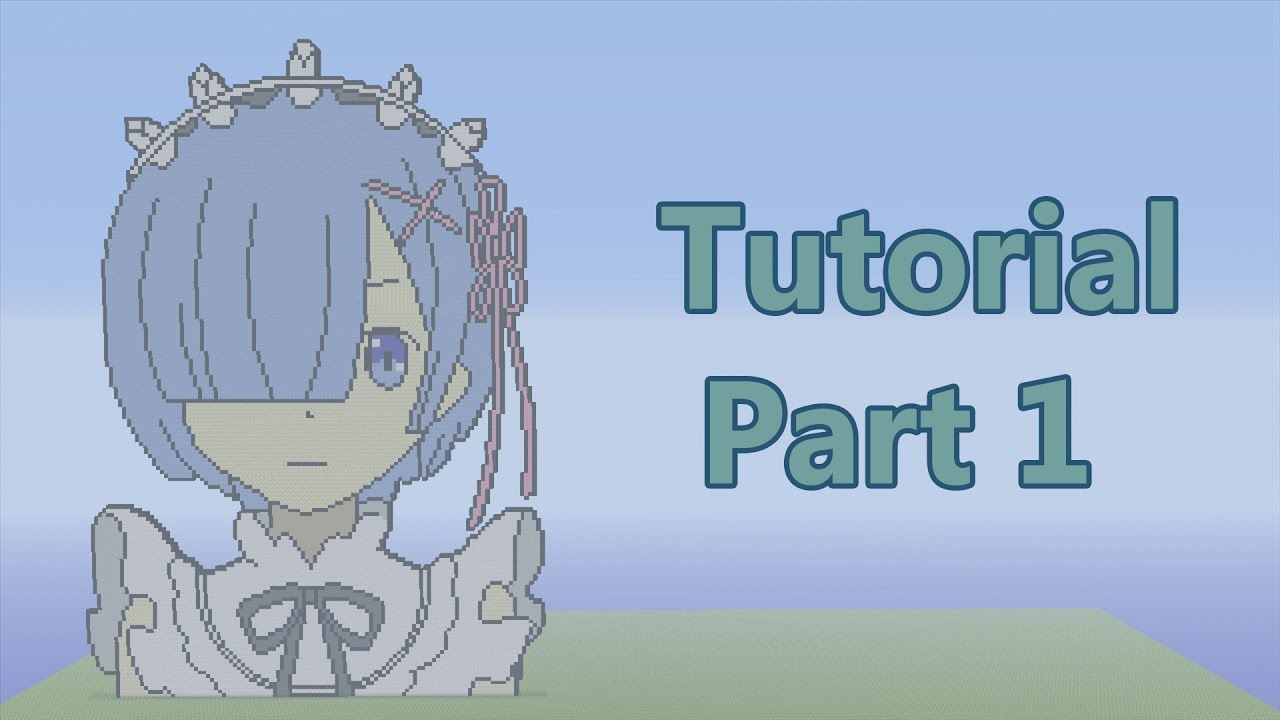 Minecraft Rem Pixel Art Tutorial Part 1 Re Zero Youtube