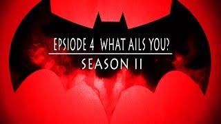 BATMAN Telltale Series SEASON II: Episode 4 - What Ails You? #BrutalBat