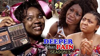 Deeper Than Pain Season 3 - Chioma Chukwuka 2018 Latest Nigerian Nollywood Movie Full HD