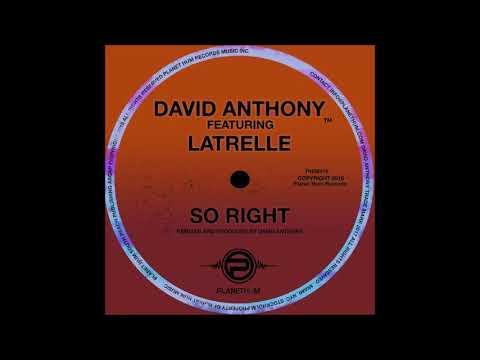 David Anthony Feat Latrelle - So Right (Original Mix)