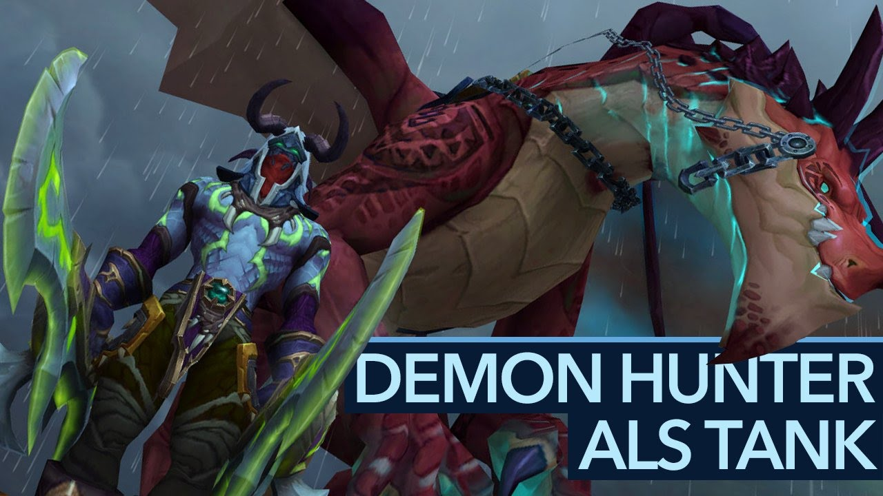 Demon Hunter Als Tank Unser Fazit Wow Legion Youtube