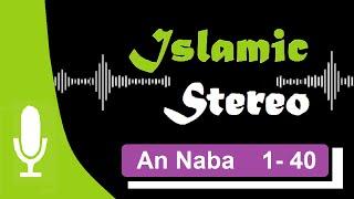 Track 10 Quran Recitation | Sura: An Naba | Fatih Seferagic | Islamic Stereo