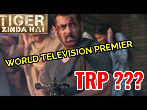 TIGER ZINDA HAI WORLD TELEVISION PREMIER TRP ???   WHAT HAPPENED   SALMAN KHAN