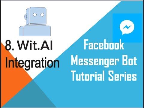Facebook Messenger Bot Tutorial  (using Python) | Wit.ai Integration (Part-1)