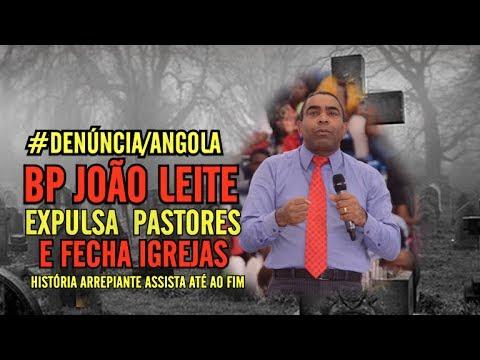 BP JOÃO LEITE EXPULSA PASTORES E MANDA FECHAR IGREJAS