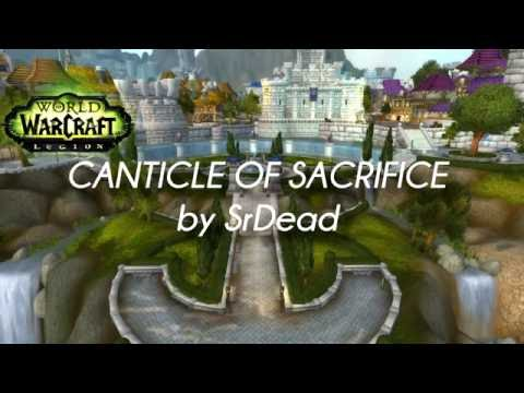 [LYRICS TRANSLATED]Canticle of Sacrifice  / World of Warcraft Legion Music