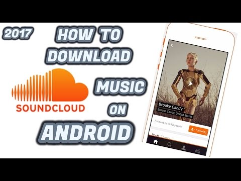 How To Download Soundcloud  Free Music On Android 2017