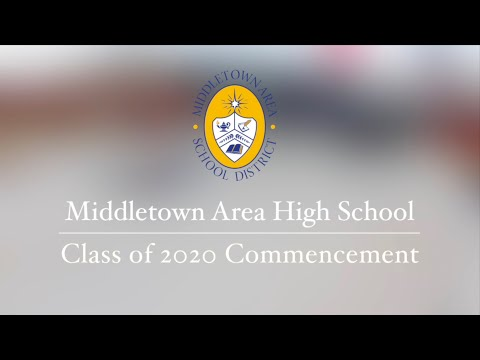 Middletown Area High School Class of 2020 Commencement