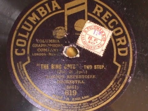 """The Bing Boys One Step""(Nat D Ayer) London Repertoire Orch  Col 619"
