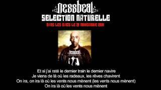 """Nessbeal - """"Là Où Les Vents Nous Mènent"""" ft. La Fouine & Mister You (Dans les bacs le 21/11/11)"""