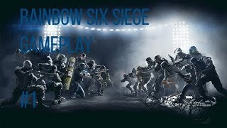 Rainbow Six Siege - Gameplay #1 No Commentary