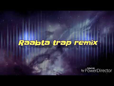 Raabta trap remix trap track