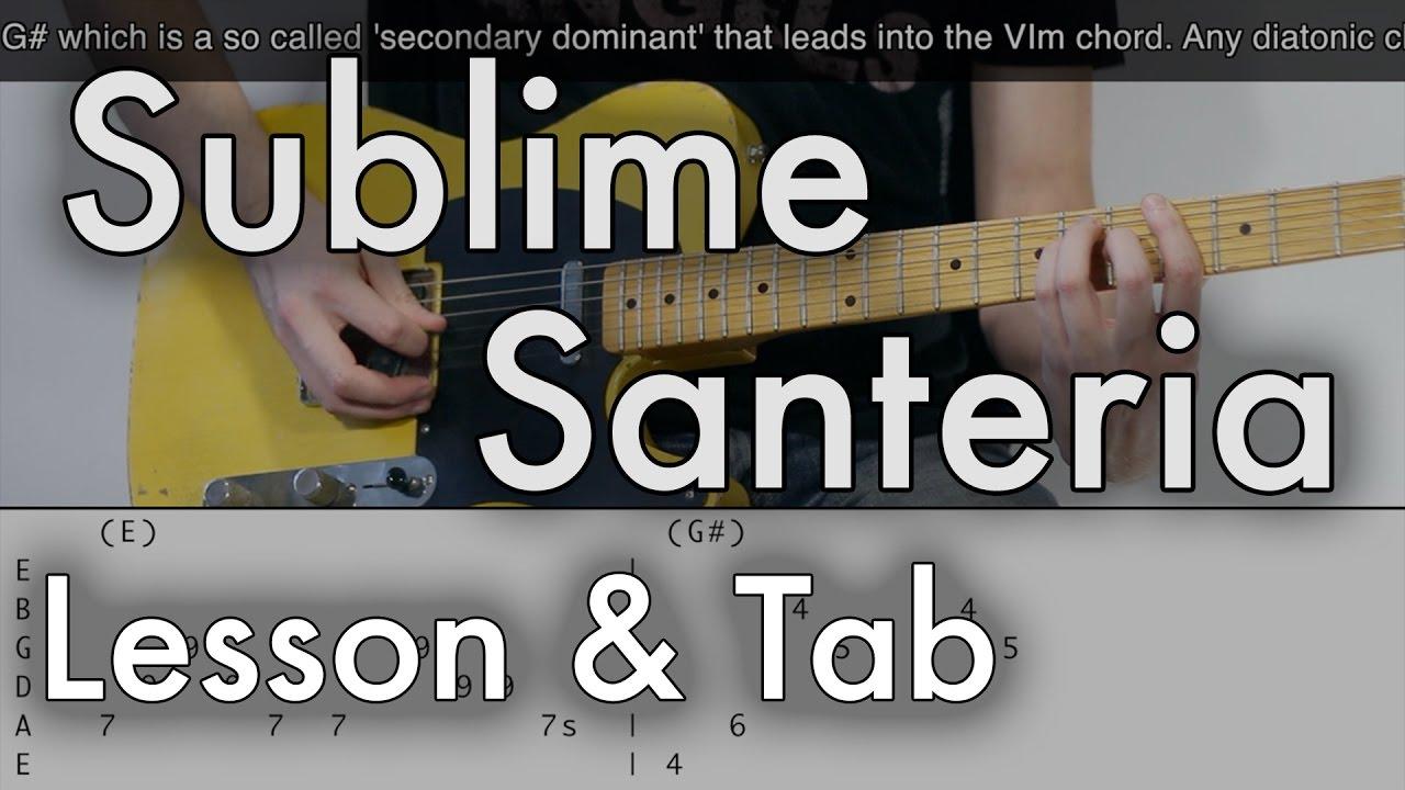 Sublime Santeria Guitar Lesson Tab On Screen Youtube