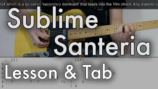 Download Sublime - Santeria Guitar Lesson (Tab on Screen)