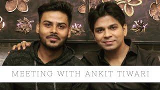 Dinner With Ankit Tiwari | An Amazing Artist | Swapneel Jaiswal