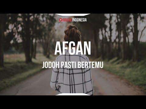 Afgan Jodoh Pasti Bertemu Lyrics