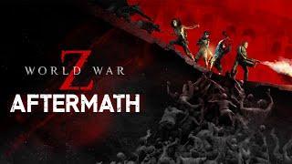 World War Z: Aftermath - Official Launch Trailer