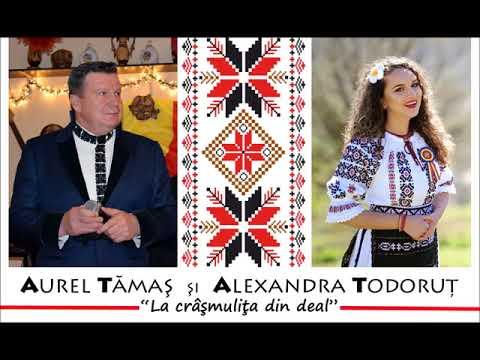 Aurel Tămaş şi Alexandra Todoruţ - La crâşmuliţa din deal I NOU 2018