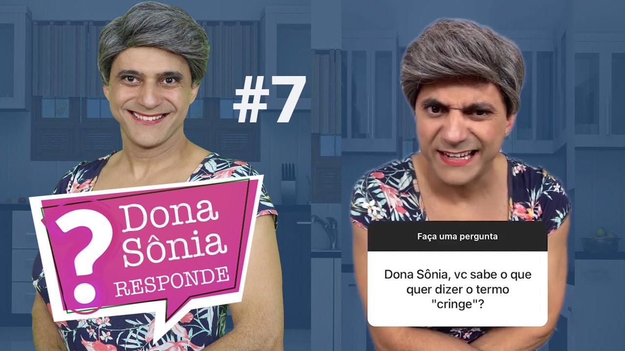 DONA SÔNIA RESPONDE Parte 07